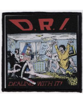 D.R.I. - Dealing With It patch