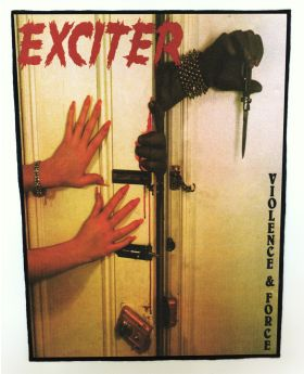 Exciter - Violence & Force backpatch (standard size)
