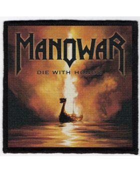 Manowar - Die With Honor patch