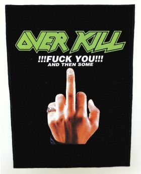 Overkill - Fuck You backpatch (standard size)